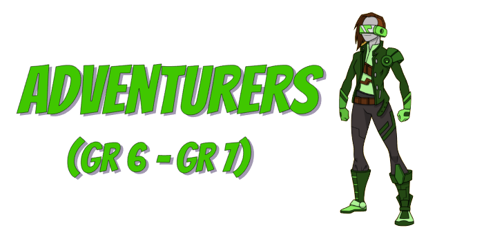 "The phrase ""Adventurers (Grade 6 to Grade 7)"" with a green superhero"
